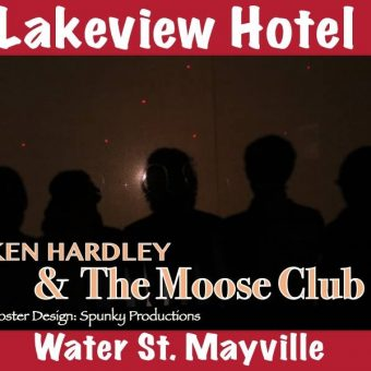 Ken Hardley & The Moose Club at Lakeview Hotel